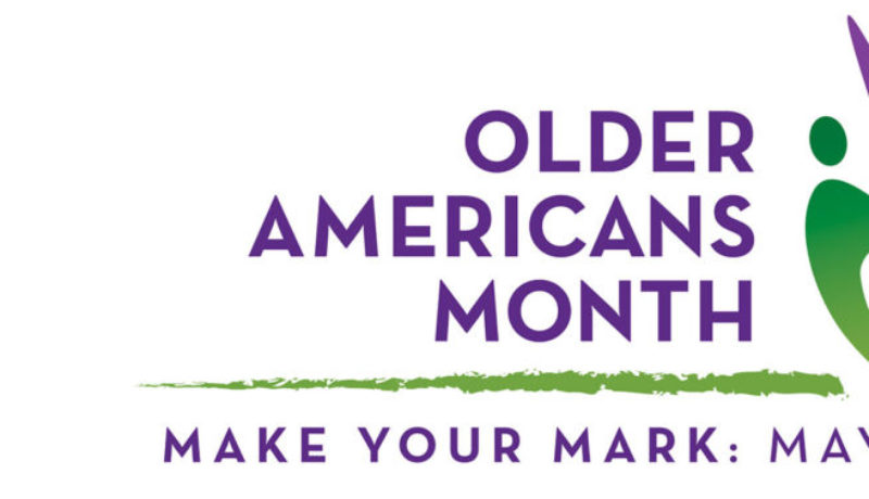 Cedar Cove Assisted Living is celebrating Older Americans Month.